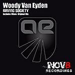 Woody Van Eyden Raving Society
