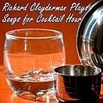 Richard Clayderman Richard Clayderman Plays Songs For Cocktail Hour