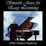Richard Clayderman Smooth Jazz For Easy Listening With Richard Clayderman