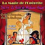 Gabriel Bacquier La Fille De Madame Angot - La Magie De L'opérette En 38 Volumes - Vol. 14/38
