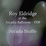 Roy Eldridge Arcadia Shuffle