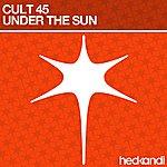 Cult 45 Under The Sun