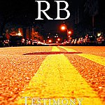 Rb Testimony