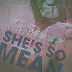 Matchbox Twenty She's So Mean (Radio Edit)