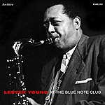 Lester Young At The Blue Note Club