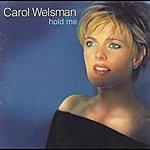 Carol Welsman Hold Me