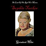 Sophie Tucker Last Of The Red Hot Mamas - Greatest Hits