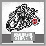 Awa Band What Do You Believe In