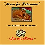 Jim Music For Relaxation Featuring The Recorder