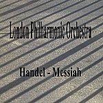 London Philharmonic Orchestra Handel - Messiah