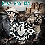 The Bellamy Brothers Pray For Me