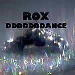 Rox Dddddddance