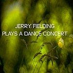 Jerry Fielding Plays A Dance Concert