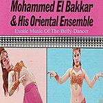 Mohammed El Bakkar Exotic Music Of The Belly Dancer