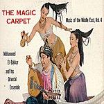 Mohammed El Bakkar The Magic Carpet: Music Of The Middle East, Vol.4