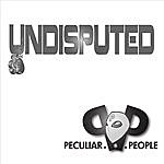 Peculiar People Band Undisputed