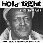 Gregory Isaacs Hold Tight