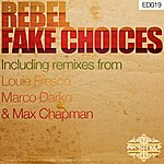 Re'bel Fake Choices Ep