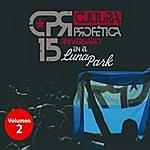 Cultura Profetica 15 Aniversario En El Luna Park (Volumen 2)