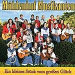 Mühlenhof Musikanten Ein Kleines Stück Vom Grossen Glück
