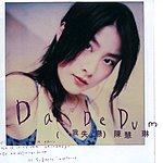 Kelly Chen Da De Dum (Wo Shi Lian)