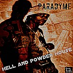 Paradyme Hell And Powder House - Single