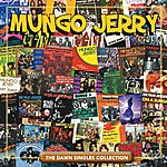 Mungo Jerry The Dawn Singles Collection