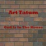Art Tatum God Is In The House