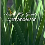 Lynn Anderson Among My Greatest