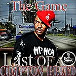 The Game Last Of A Compton Breed