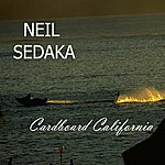 Neil Sedaka Cardboard California