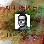 Art Pepper Discoveries