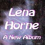 Lena Horne A New Album