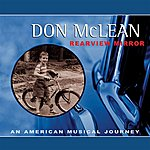 Don McLean Rearview Mirror