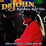 Dr. John Right Place, Right Time