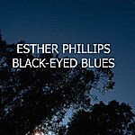 Esther Phillips Black Eyed Blues