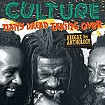 Culture Reggae Anthology: Culture - Natty Dread Taking Over