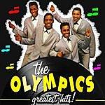 The Olympics Greatest Hits!