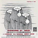 J.J. Johnson Trombone By Three
