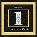 SquareOne The Square One Quintet (Tuman Presents )