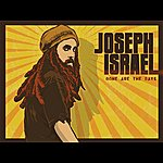 Joseph Israel Gone Are The Days