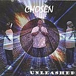 Chosen Unleashed