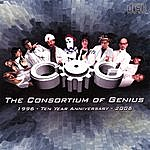 The Consortium Of Genius 10th Anniversary Compilation