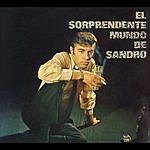 Sandro El Sorprendente Mundo De Sandro