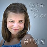 Elina Take Me Over