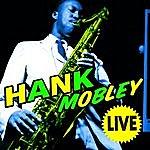 Hank Mobley Live