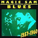 Magic Sam Chicago Blues 1957-1960