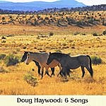 Doug Haywood Doug Haywood: 6 Songs
