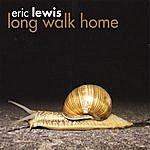 Eric Lewis Long Walk Home