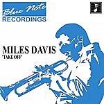 Miles Davis Blue Note Recordings: Take Off